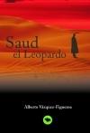 'Saud el Leopardo', nueva novela de Vázquez Figueroa en Bubok