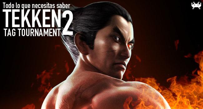 Tekken Tag Tournament 2 - Todo lo que necesitas saber
