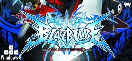 'BlazBlue: Calamity Trigger' para Windows 8, una tomadura de pelo