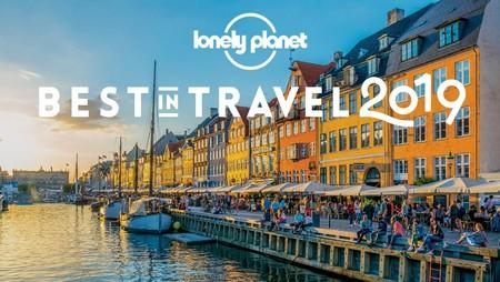 Best in Travel 2019: los países y ciudades que debes visitar según Lonely Planet