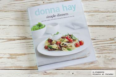 Simple Dinners, el nuevo libro de cocina de Donna Hay. Libro de recetas