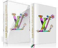 Louis Vuitton: Art, Fashion and Architecture, todo en un libro de lujo