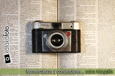 Nomenclaturas y convenciones sobre fotografía