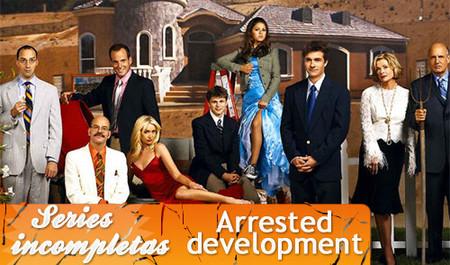'Arrested development', series inacabadas
