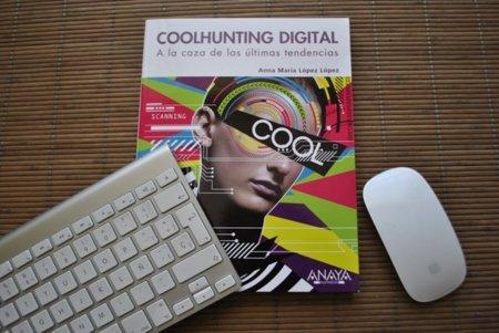 El libro de moda de la semana: Coolhunting digital. A la caza de las últimas tendencias