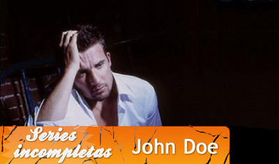 'John Doe', Series inacabadas