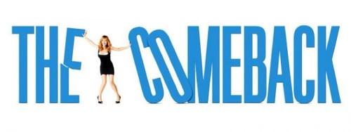 'The Comeback', una comedia adelantada a su tiempo