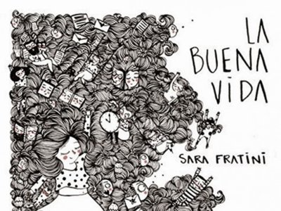 'La buena vida' de Sara Fratini