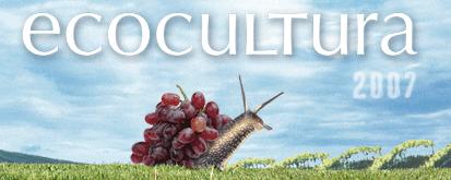 Ecocultura 2007, IV edición de la Feria Hispanolusa de Productos Ecológicos