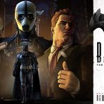 Trailer definitivo del tercer episodio de Batman: The Telltale Series