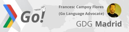 Go para Pythonistas: Francesc Campoy participará en varios de los GDGs de toda España explicando más sobre GO