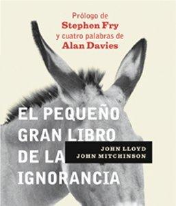[Libros que nos inspiran] 'El pequeño gran libro de la ignorancia' de John Lloyd