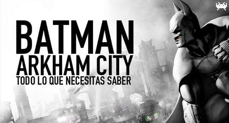 'Batman: Arkham City', todo lo que necesitas saber