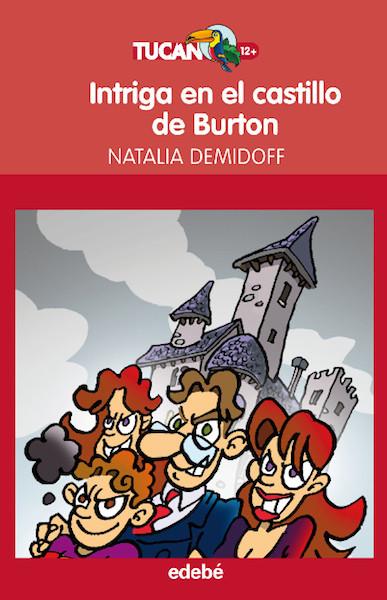 """""""Intriga en el castillo de Burton"""": un libro de misterio con protagonistas nada comunes"""