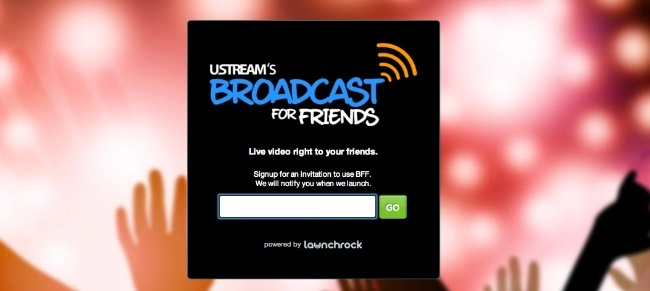 Broadcast for Friends