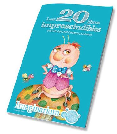Guía de 'Los 20 libros imprescindibles que hay que leer durante la infancia'