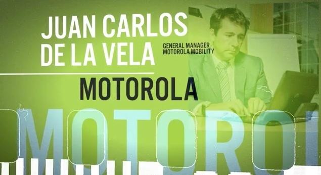 Motorola entrevista Juan Carlos de la Vela