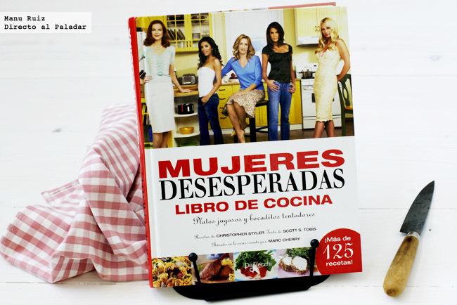 mujeres desesperadas, libro de cocina