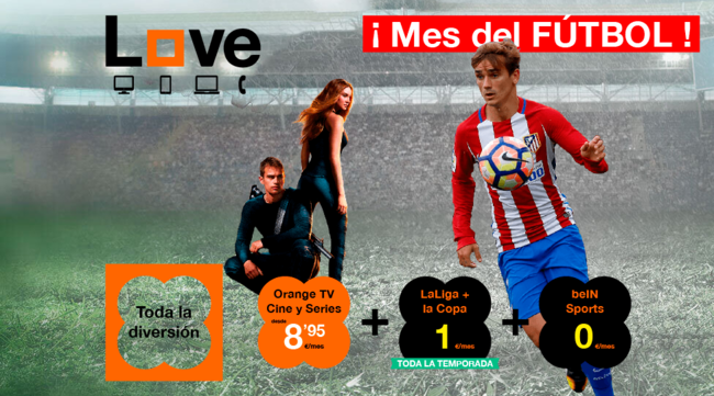 Orange tira la casa por la ventana y ofrece toda La Liga y la Copa del Rey por solo 1€ al mes