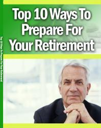 Las 10 mejores formas de preparar para la jubilación