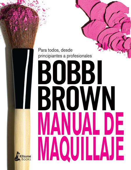 Manual De Maquillaje De Bobbi Brown Libro Belleza