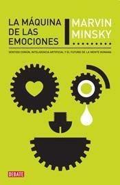 'La máquina de las emociones' de Marvin Minsky: ¿qué diferencia hay entre una persona y una máquina?