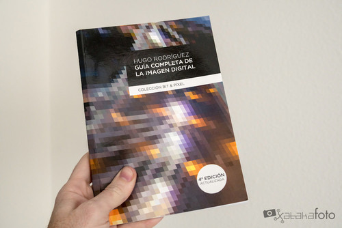 'Guía completa de la imagen digital' de Hugo Rodríguez, un manual básico e indispensable para despejar dudas habituales