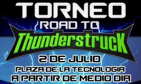 Road to Thunderstruck IV, un torneo previo al magno evento