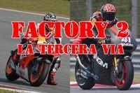Categoría Factory 2, la tercera opción, especial para Ducati