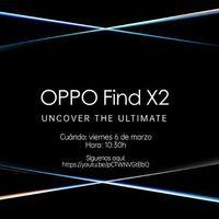 La serie OPPO Find X2 verá la luz el próximo 6 de marzo en un evento online