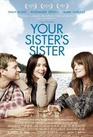 'Your sister´s sister', cartel y tráiler
