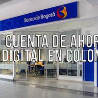 Colombianos podrán crear una cuenta de ahorros completamente digital