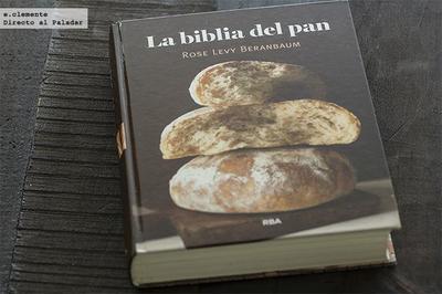 La Biblia del pan. Libro de recetas