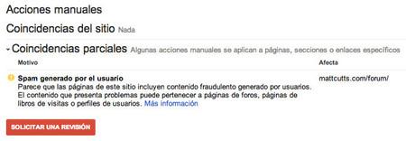 Google penaliza el webspam también de forma manual y nos ayuda a corregirlo
