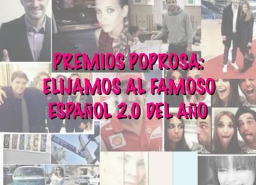 Premios Poprosa: elijamos al mejor famoso español 2.0 del año