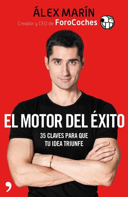 Portada El Motor Del Exito Alex Marin 201801301117