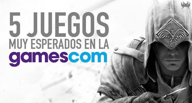 5juegos-esperados-gamescom-2012