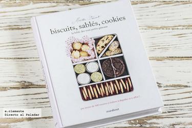 Biscuits, sablés, cookies, la biblia de todos los pequeños pasteles de Martha Stewart. Libro de recetas
