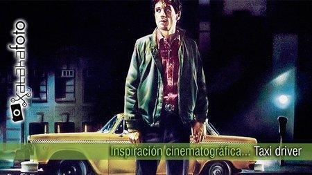Inspiración cinematográfica... Taxi driver