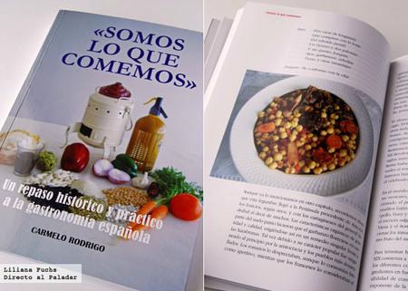 Somos lo que comemos. Un repaso histórico y práctico a la gastronomía española. Libro