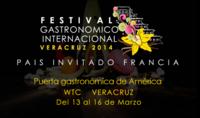 Festival Gastronómico Internacional Veracruz 2014, un homenaje a la cocina auténtica
