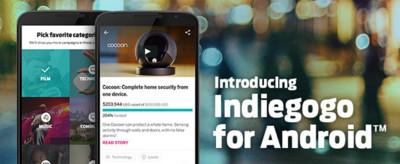 Indiegogo lanza su aplicación oficial para Android