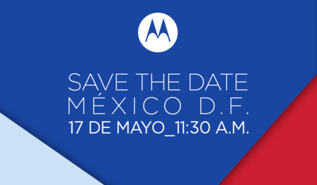 Motorola prepara un evento para el 17 de mayo ¿nuevo Moto G en camino?