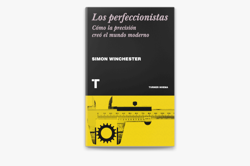 Libros que nos inspiran: 'Los perfeccionistas' de Simon Winchester