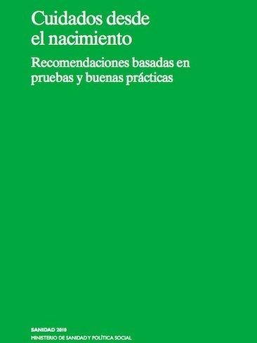 """""""Cuidados desde el nacimiento"""", una guía de referencia para profesionales y padres"""