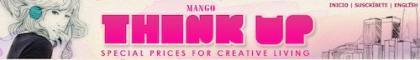 MANGO Think up, el blog de la nueva línea de MANGO