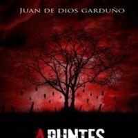 'Apuntes macabros' de Juan de Dios Garduño