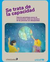 """""""Se trata de la capacidad"""", una guía de aprendizaje sobre la inclusión de las personas con discapacidad"""