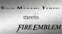 Megatón: Nintendo anuncia 'Shin Megami Tensei meets Fire Emblem'