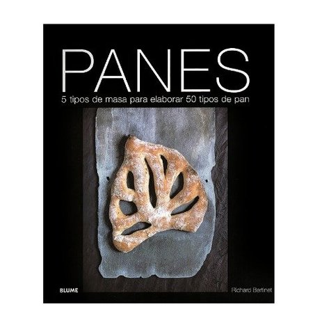 Panes, de Richard Bertinet. Libro